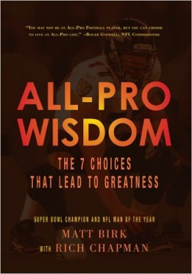 All-Pro Wisdom: The 7 Choices That Lead to Greatness